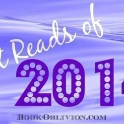 One Sentence Reviews of the Best Reads of 2014