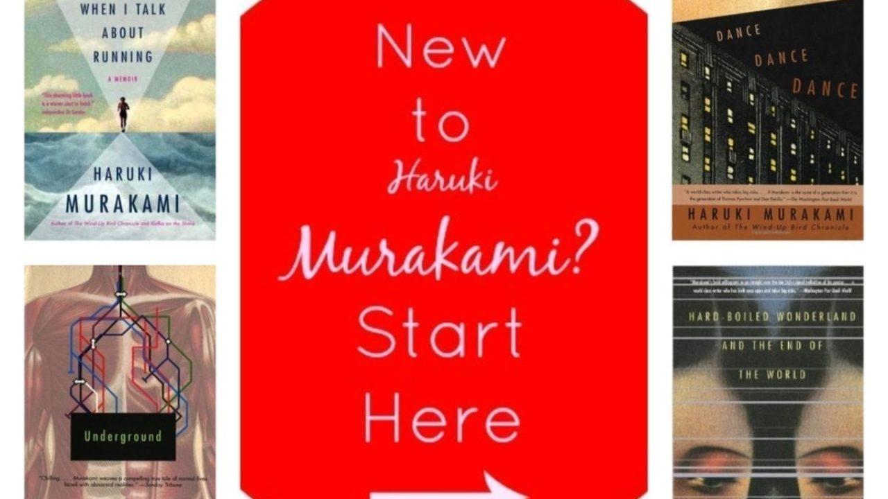 New to Haruki Murakami? Start Here...