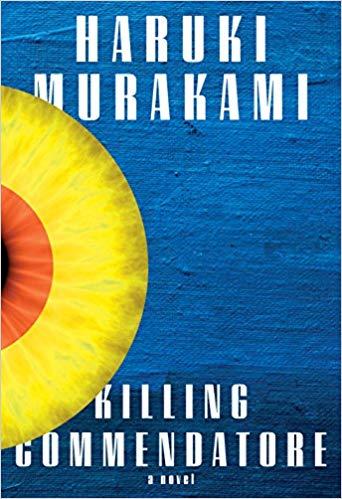 Killing Commendatore by Haruki Murakami