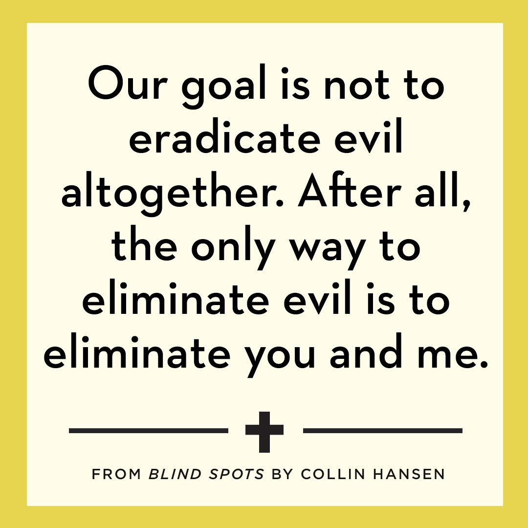 What are the blind spots in your faith?