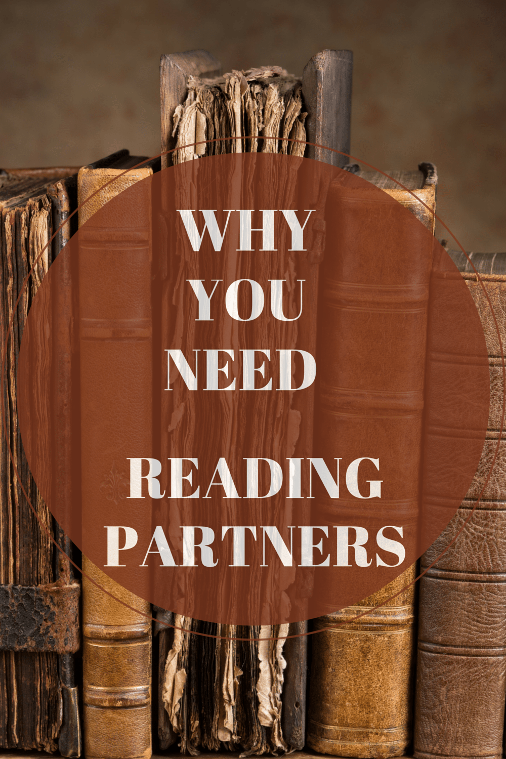 Why You Need Reading Partners
