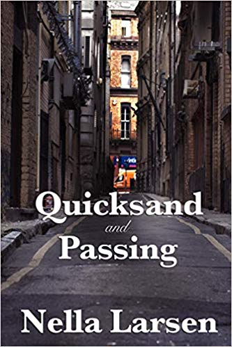 Quicksand and Passing Nella Larsen