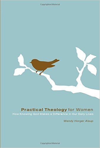 Practical Theology for Women