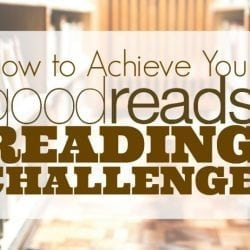 How to Achieve Your Goodreads Reading Challenge in 2016