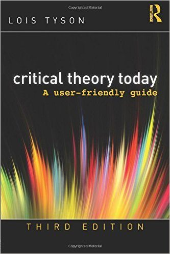 The Best Books for Studying Literary and Critical Theory | Critical Theory Today: A User-Friendly Guide
