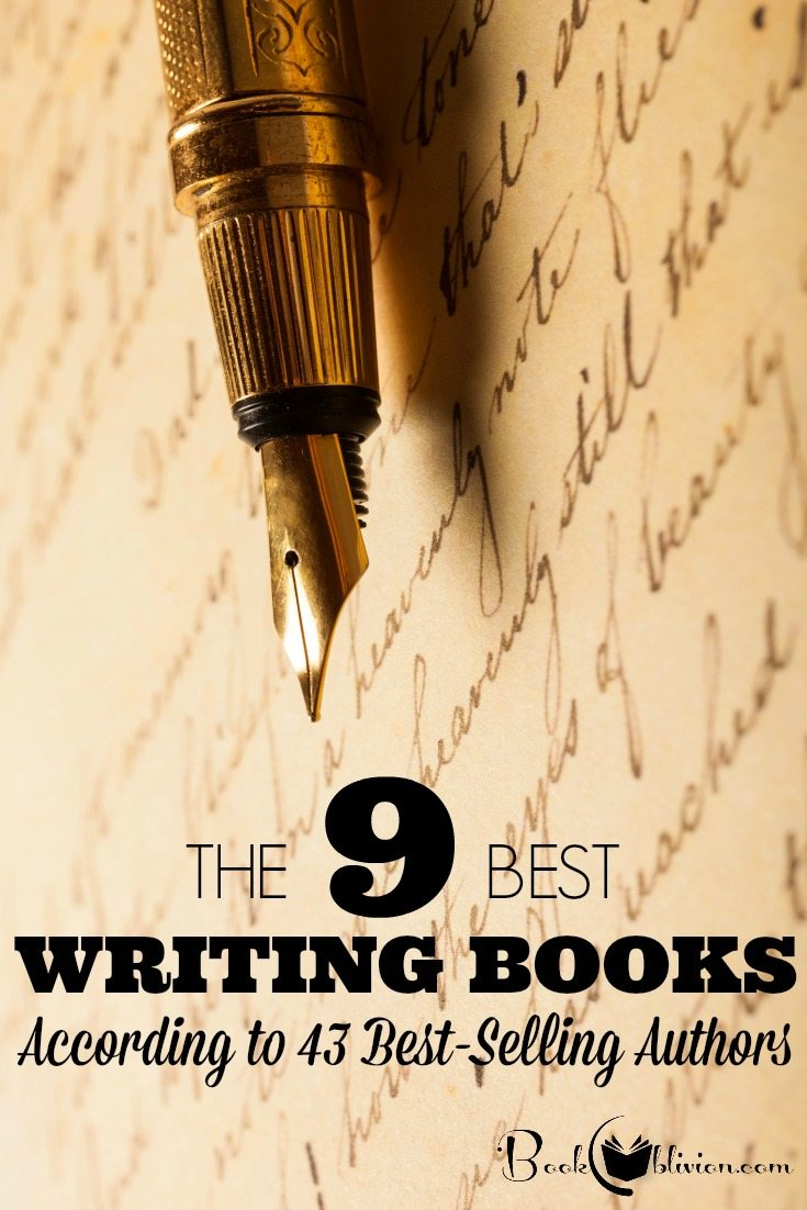 The 9 Best Writing Books According to 43 Best-Selling Authors