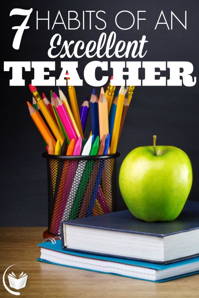 7 Habits of an Excellent Teacher