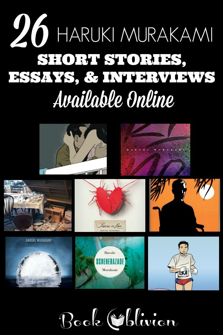 haruki murakami short stories and essays book oblivion 26 of haruki murakami s short stories essays and interviews available online