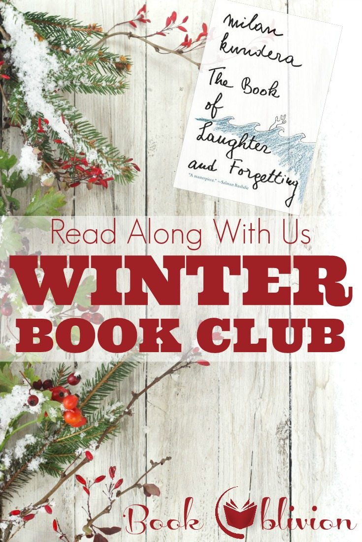 Book Oblivion Winter Book Club | The Book of Laughter and Forgetting by Milan Kundera