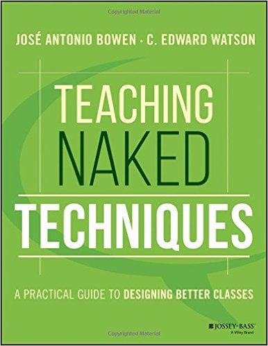 Teaching Naked Techniques by Jose Bowen