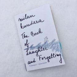 Go Beyond Laughter | Exploring The Book of Laughter and Forgetting by Milan Kundera