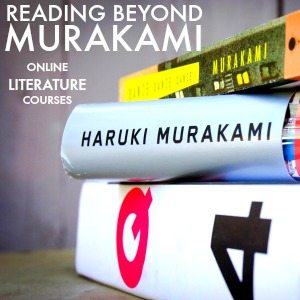 Reading Beyond Murakami | Online Literature Courses