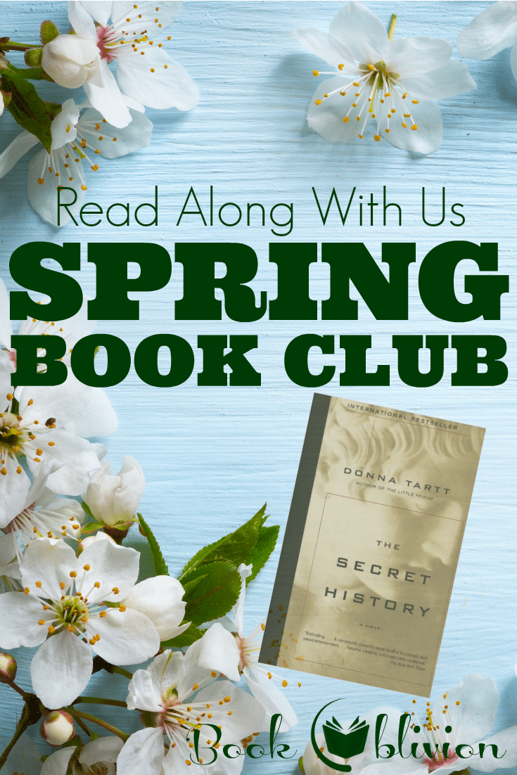 Book Oblivion's Spring Book Club | The Secret History by Donna Tartt