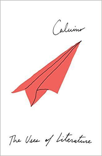 Italo Calvino The Uses of Literature