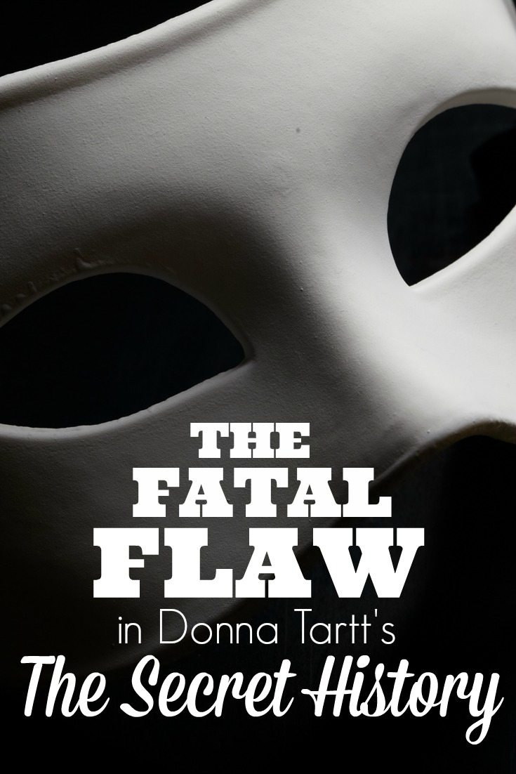 The Fatal Flaw in The Secret History by Donna Tartt