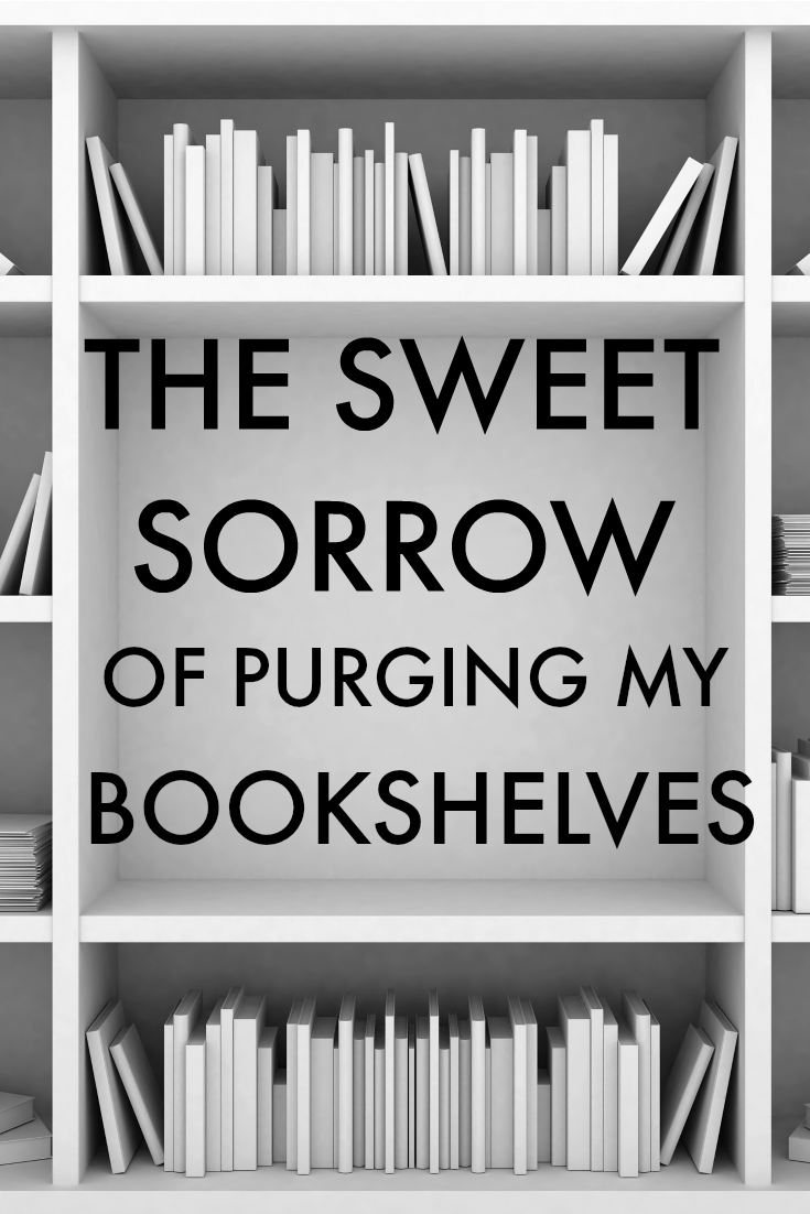 The Sweet Sorrow of Purging My Bookshelves