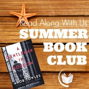 Book Oblivion's Summer Book Club is discussing A Gentleman in Moscow by Amor Towles