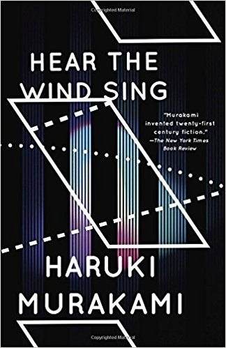 Hear the Wind Sing by Haruki Murakami Quote