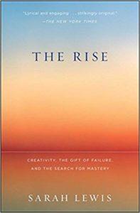 The Rise Sarah Lewis