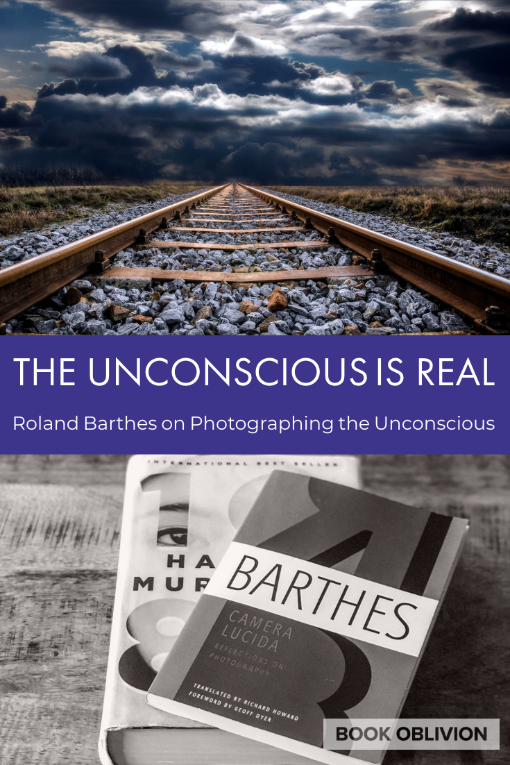Roland Barthes on Photographing the Unconscious 📷