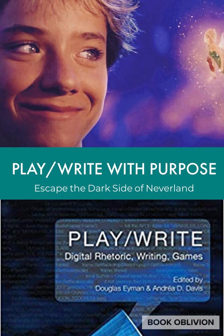 Play/Write: Digital Rhetoric, Writing, Games