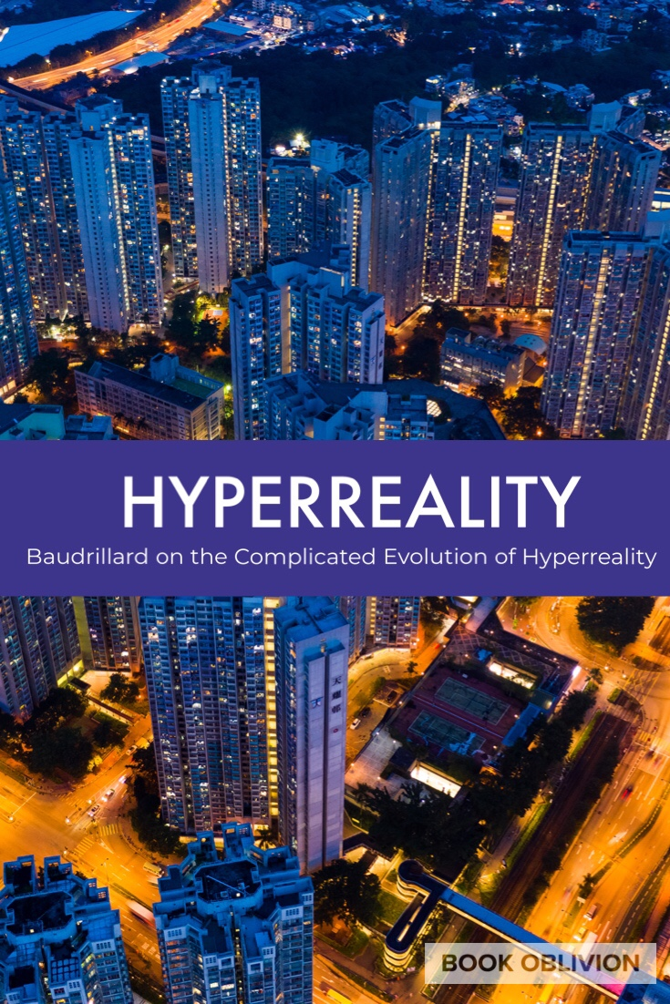 Tracing the Evolution of Jean Baudrillard's Hyperreality