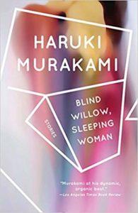 Haruki Murakami Blind Willow Sleeping Woman
