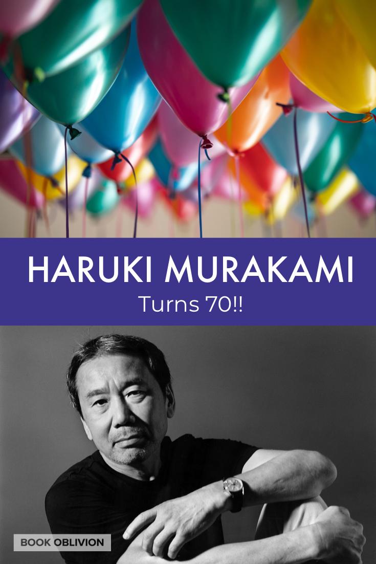 Haruki Murakami Turns 70!  🎉