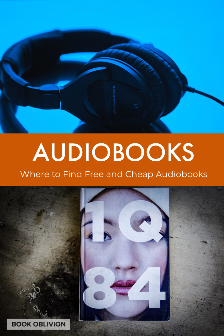 Where to Find Cheap or Free Audiobooks Online - Book Oblivion