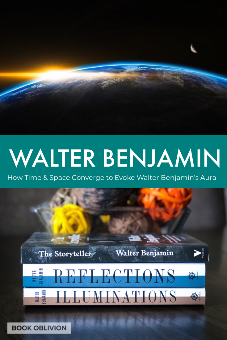 How Time and Space Converge to Evoke Walter Benjamin's Aura