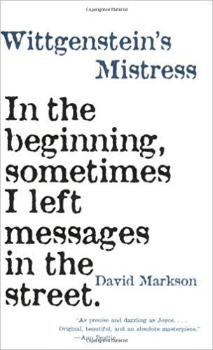 David Markson - Wittgenstein's Mistress