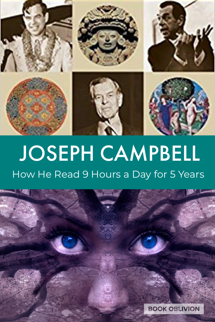 Independent Scholarship: Joseph Campbell on Reading Nine Hours a Day