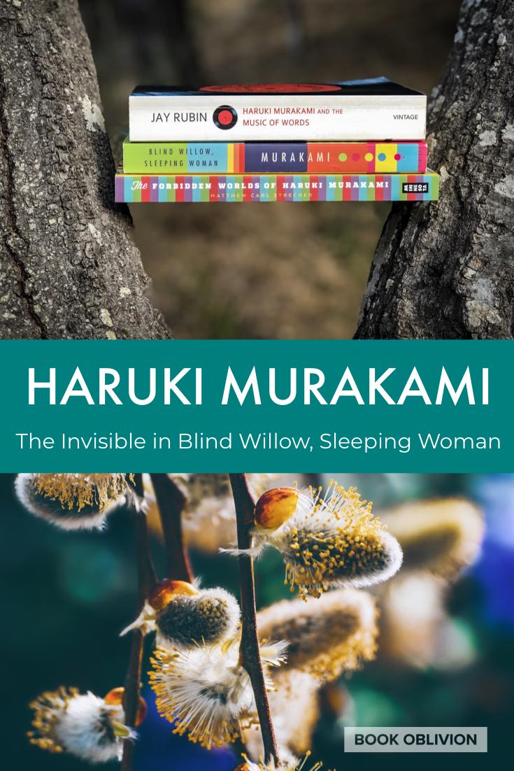 The Invisible in Haruki Murakami's Blind Willow, Sleeping Woman